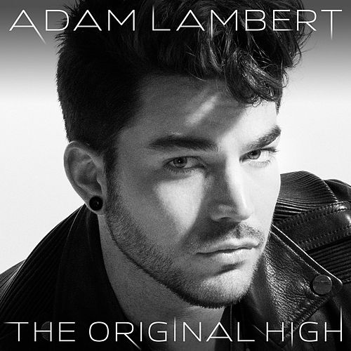 The Original High by Adam Lambert