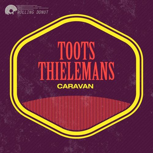 Caravan von Toots Thielemans