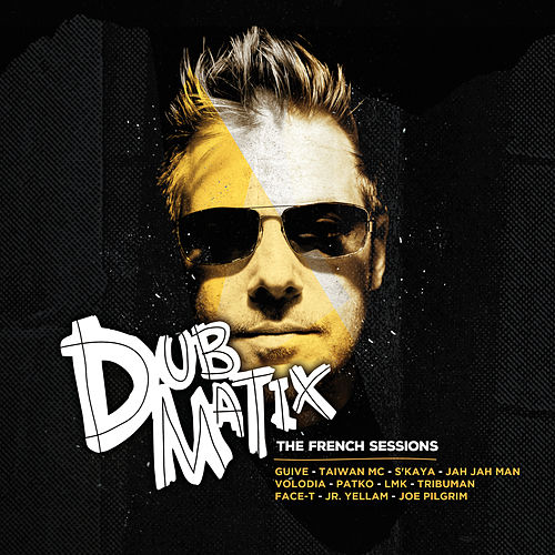 The French Sessions de Dubmatix