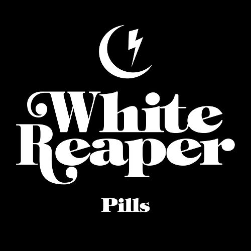 Pills by White Reaper