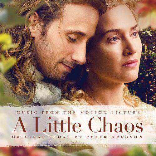 A Little Chaos (Original Score Album) by Peter Gregson