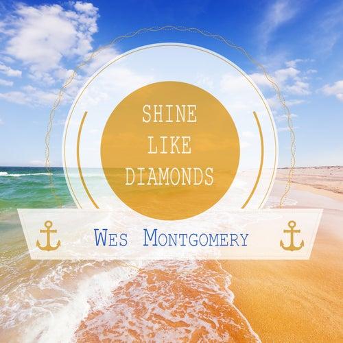 Shine Like Diamonds von Wes Montgomery