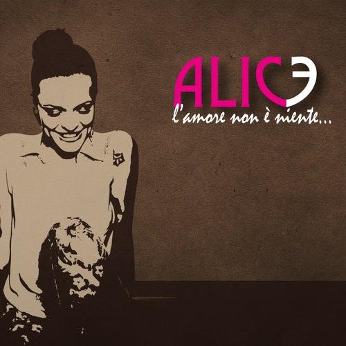 L'amore non è niente by Alice