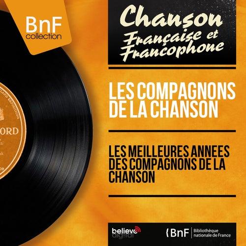 Les meilleures années des compagnons de la chanson (Mono Version) de Les Compagnons De La Chanson (2)