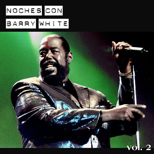Noches Con Barry White, Vol. 2 by Various Artists