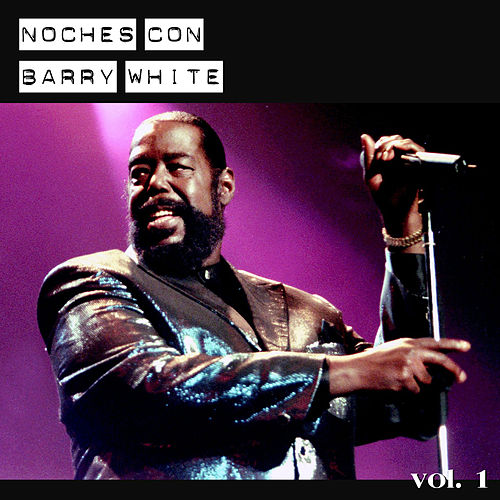 Noches Con Barry White, Vol. 1 by Various Artists