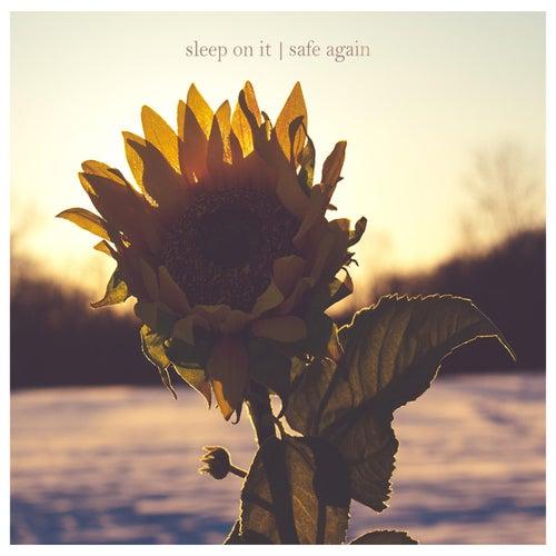 Safe Again by Sleep On It
