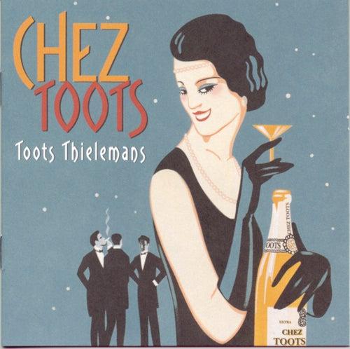 Chez Toots de Toots Thielemans