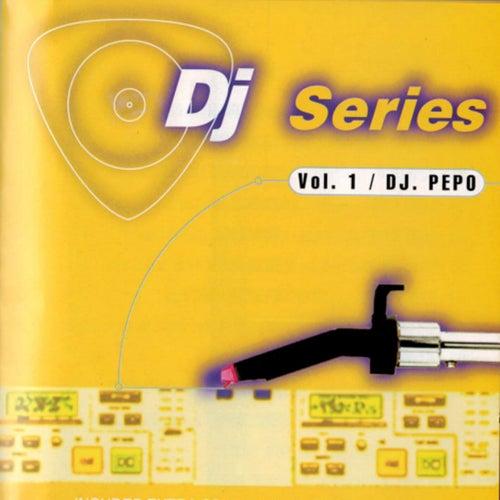 DJ Series (Vol. 1 Mix) de DJ Pepo