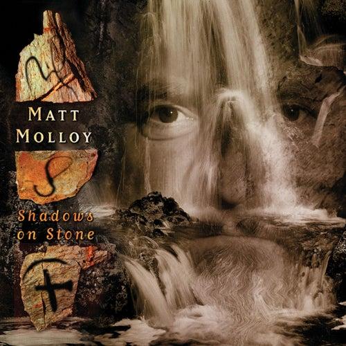 Shadows on Stone by Matt Molloy