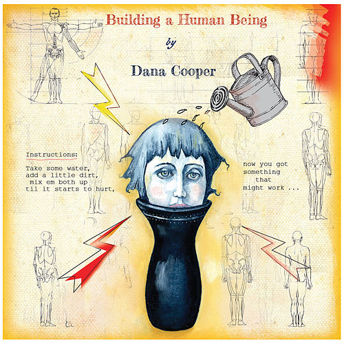 Building a Human Being by Dana Cooper
