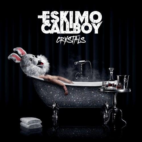 Crystals von Eskimo Callboy