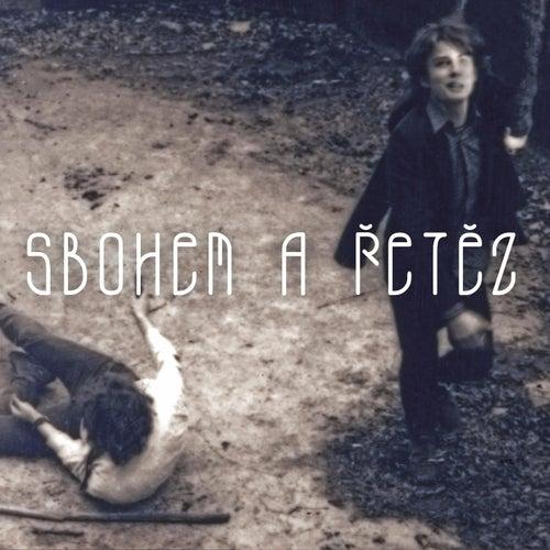 Sbohem A Řetěz (Písně Psích Vojáků Z Jiného Úhlu) von Various Artists
