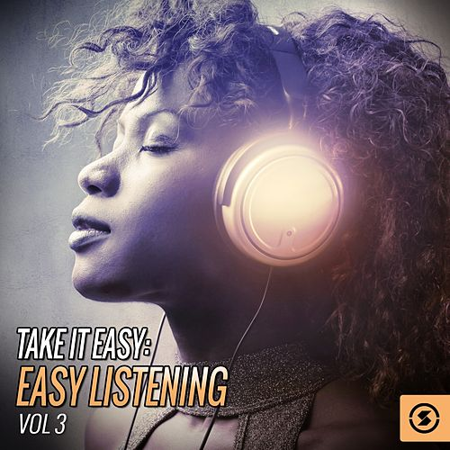 Take It Easy: Easy Listening, Vol. 3 de Various Artists