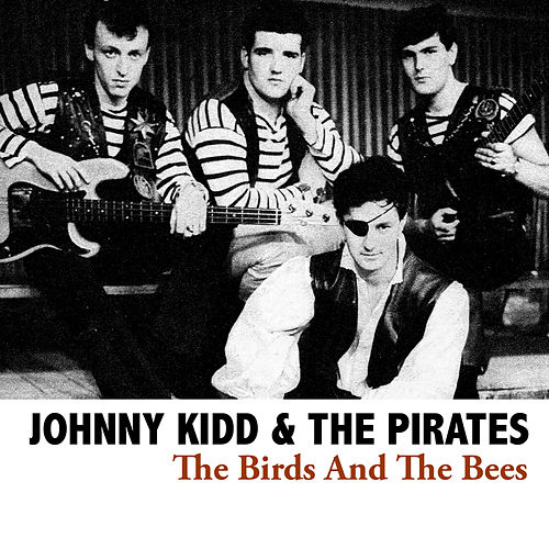 The Birds And The Bees de Johnny Kidd