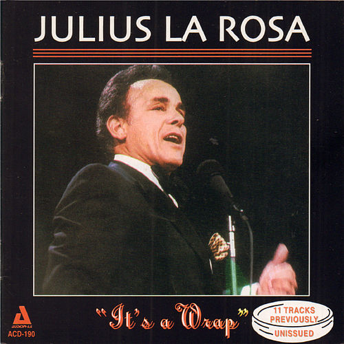 'It's a Wrap' de Julius La Rosa