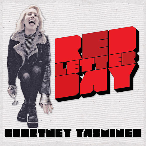 Red Letter Day de Courtney Yasmineh