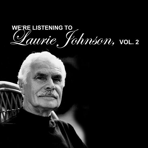 We're Listening To Laurie Johnson, Vol. 2 de Laurie Johnson