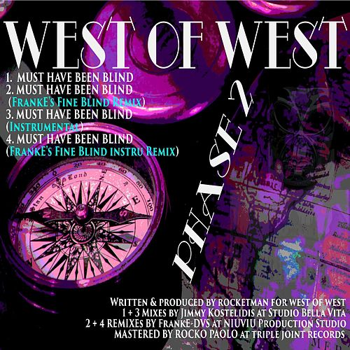 Must Have Been Blind - EP by West of West