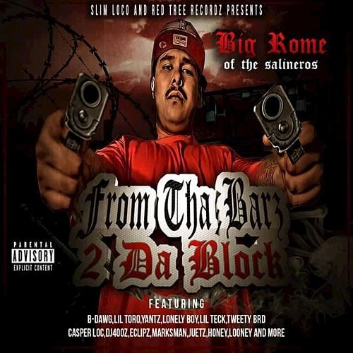 From Tha Barz 2 Da Block by Big Rome