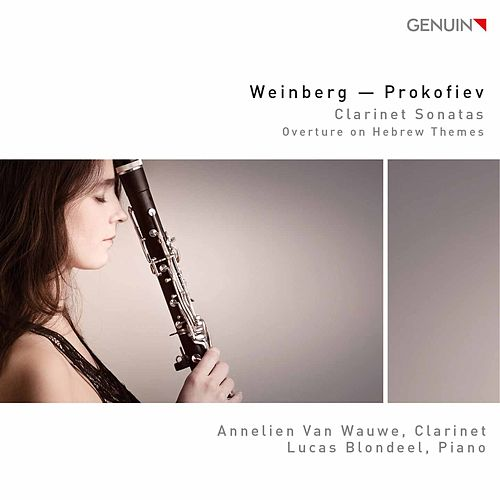 Weinberg & Prokofiev: Clarinet Sonatas de Annelien van Wauwe