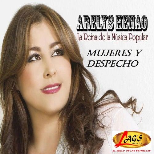 Mujeres y Despecho by Arelys Henao