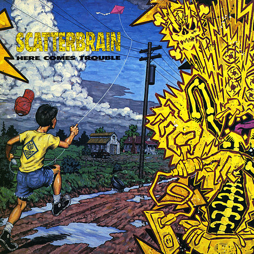 Here Comes Trouble de Scatterbrain