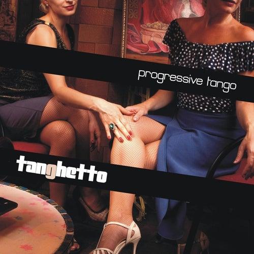 Progressive Tango de Tanghetto