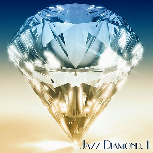 Jazz Diamond, 1 - Jazz Collection von Various Artists