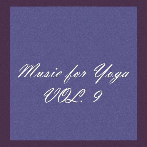 Music for Yoga, Vol. 9 von Various Artists