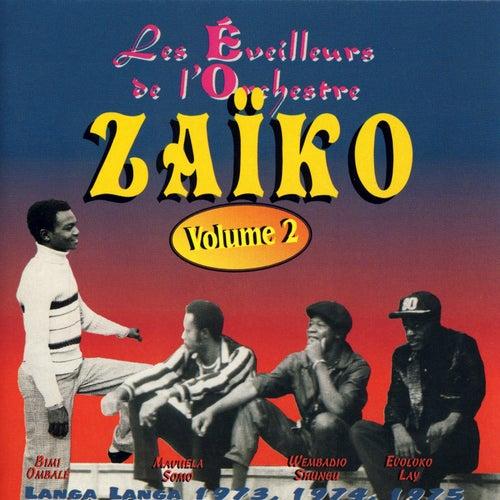 Les Éveilleurs De L'orchestra Zaiko, Vol. 2 de Zaiko Langa Langa