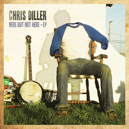 Here but Not Here - EP by Chris Diller