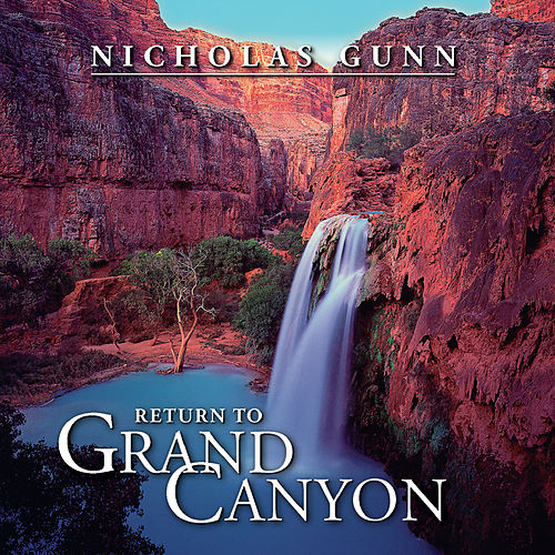 Return to Grand Canyon by Nicholas Gunn