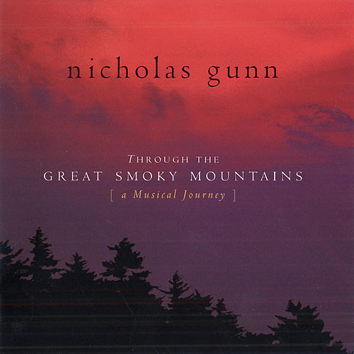 Through The Great Smoky Mountains by Nicholas Gunn