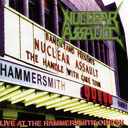 Live at the Hammersmith Odeon de Nuclear Assault