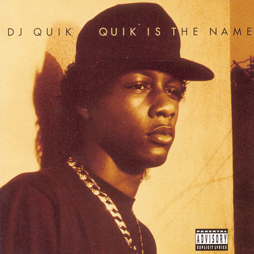 Quik Is The Name von DJ Quik