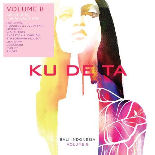 Ku De Ta, Vol. 8 (By Jim Breese & Btk) von Various Artists
