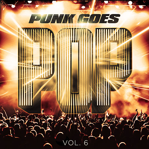 Punk Goes Pop 6 by Various Artists