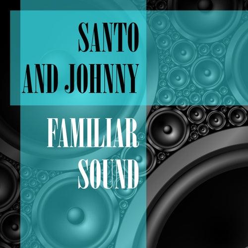 Familiar Sound di Santo and Johnny