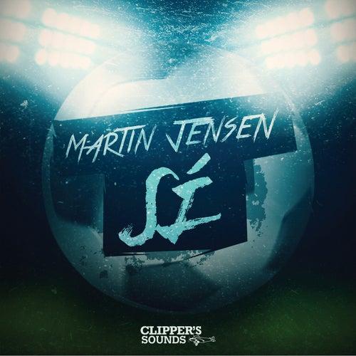 Sí de Martin Jensen