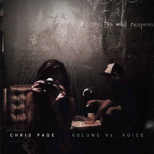 Volume vs. Voice by Chris Page