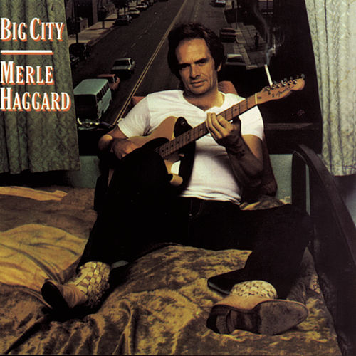 Big City de Merle Haggard