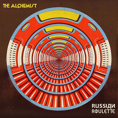 Russian Roulette by The Alchemist