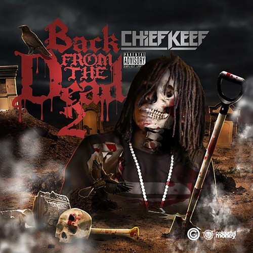 Back From The Dead 2 van Chief Keef