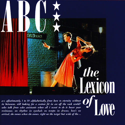 The Lexicon Of Love (Deluxe Edition) by ABC