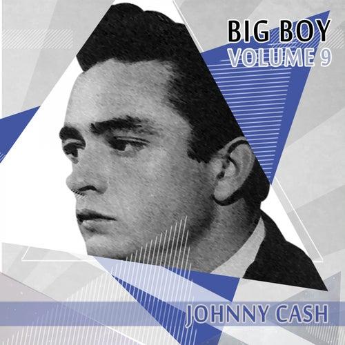 Big Boy Johnny Cash, Vol. 9 de Johnny Cash