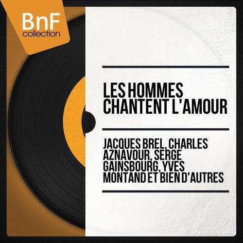 Les hommes chantent l'amour von Various Artists
