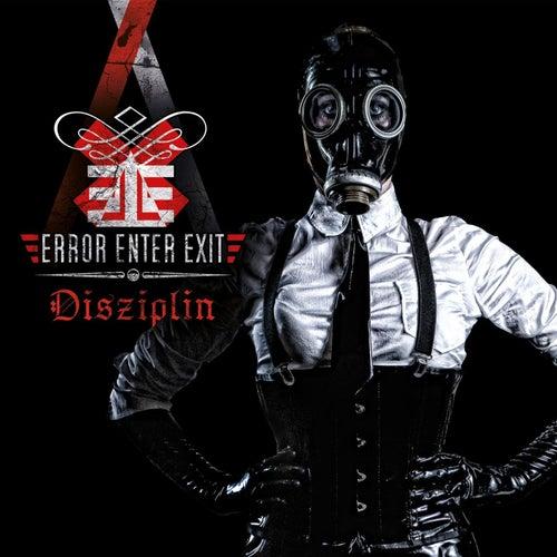 Disziplin by Error Enter Exit