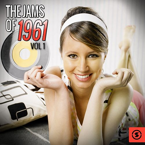 The Jams of 1961, Vol. 1 by Various Artists