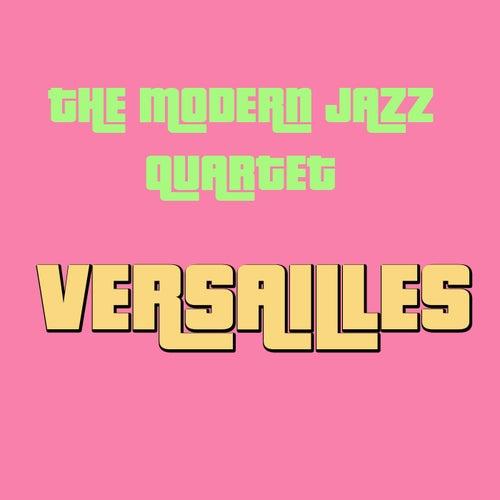 Versailles de Modern Jazz Quartet